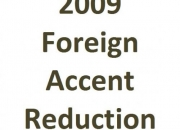 La in-home accent reduction tutoring 2009, private accent reducing lesson los angeles 2009