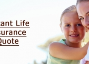 Find Low-cost Instant Life Insurance Quote Online