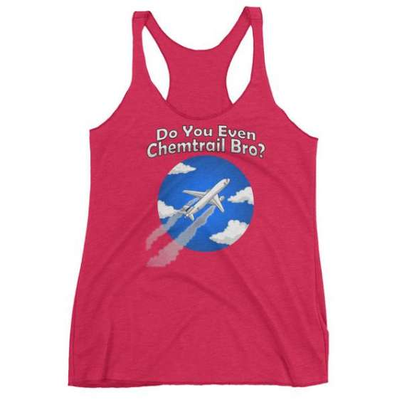 Do you even chemtrail - women's racerback tank