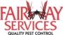 Pest Control Houston, Texas. No contract  Fairway Services