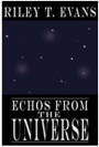 Echos from the Universe