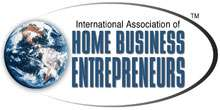 International association of home business entrepreneurs (iahbe)