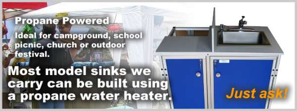 Propane powered portable sinks-portable sink rental-portable sink unit-portable sink unit