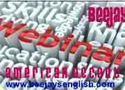 Beejay's american accent weekend webinar