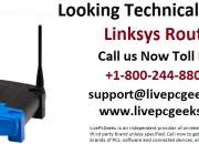 Hire technical support for linksys router : call us now- +1-800-244-8809