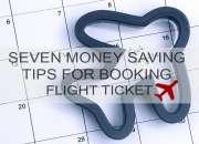 Seven Money Saving Tips for Booking Flight Ticket