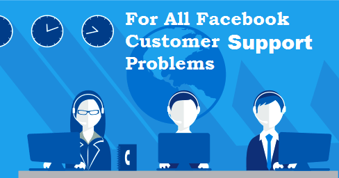 Facebook technical support for facebook customer faced any problems