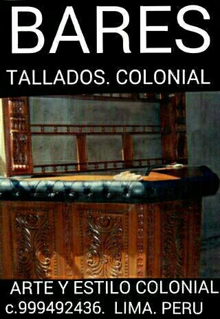 Bares para su hogar hogar fabricante diseñador exclusivos colonial peru