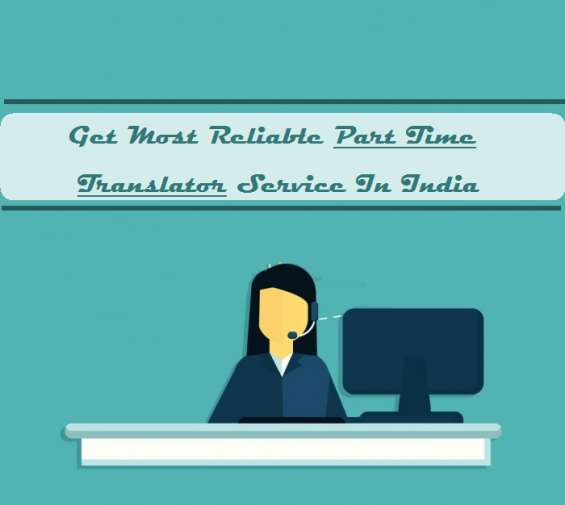 Get most reliable part time service in india