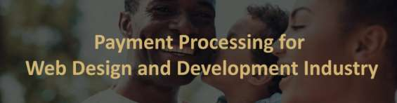 Payment processing for web design and development industry - 5 starprocessing