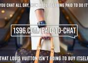 Earn Money, Get Paid To Chat